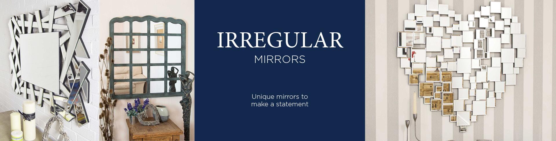Irregular Mirrors