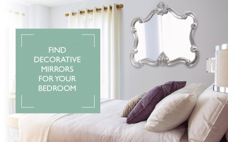 Find decorative mirrors for your bedroom