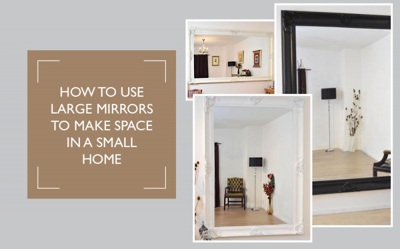 Use Large Mirrors for Space in a Small Home