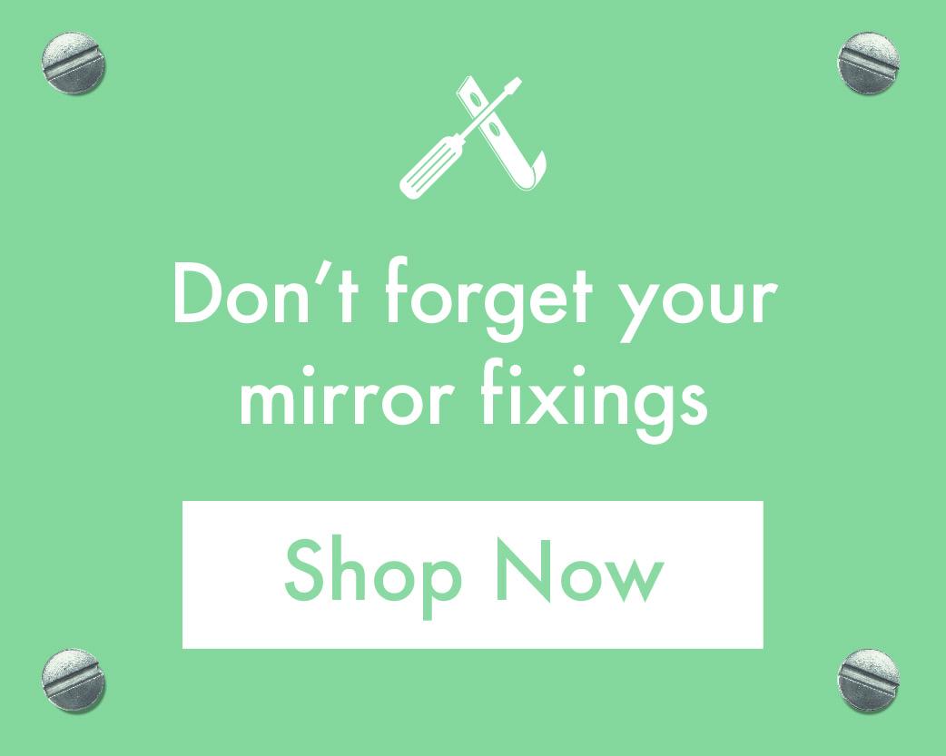 Mirror Fixings